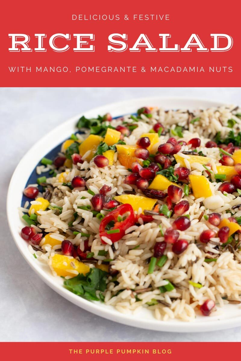 Delicious Festive Rice Salad with Mango, Pomegranate and Macadamia Nuts