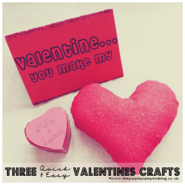 3 Quick and Easy Valentines Crafts