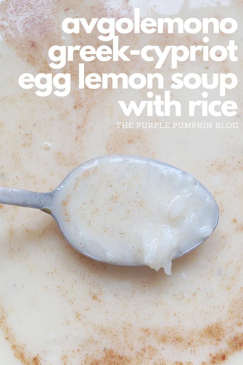 Avgolemono Greek Cypriot Egg Lemon Soup with Rice