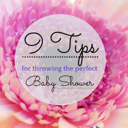 9 Tips For Throwing The Perfect Baby Shower