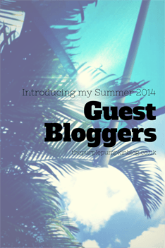 Summer Guest Bloggers