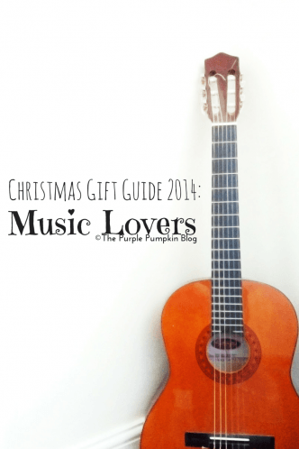 Christmas Gift Guide 2014 - Music Lovers