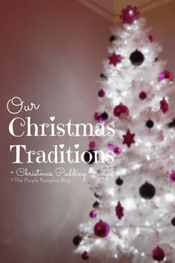 Our Christmas Traditions and Christmas Pudding Recipe