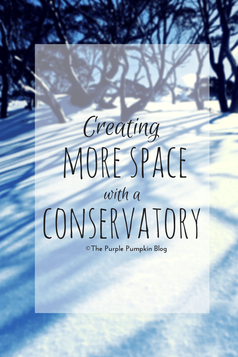 Creating More Space With A Conservatory
