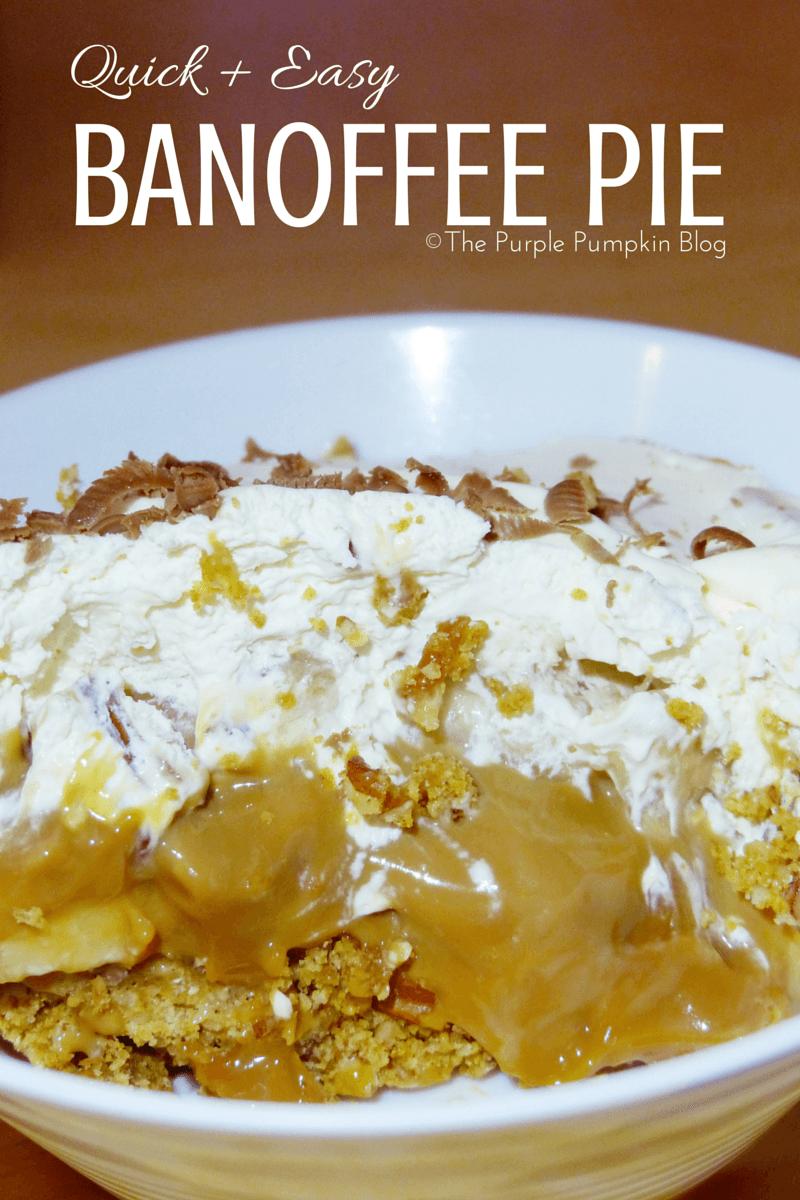 Quick + Easy Banoffee Pie Recipe