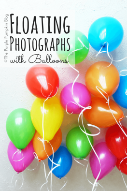 Floating Photographs with Balloon Time