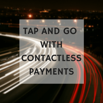 Tap And Go With Contactless Payments