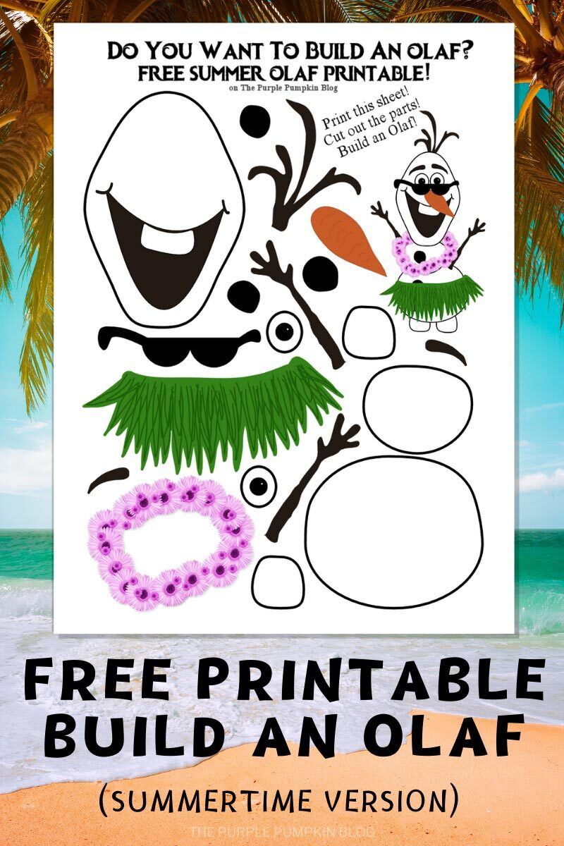 Free Printable Build an Olaf Summertime Version