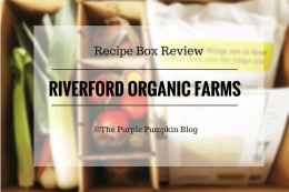 Riverford Organic Farms - Recipe Box Review