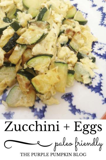 Zuccini + Eggs Paleo Lunch
