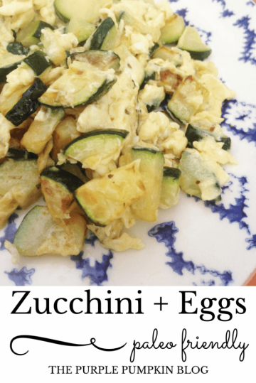 Zuccini + Eggs Paleo Lunch