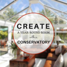 Create A Year-Round Room With A Conservatory