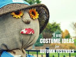 Fun Costume Ideas for Autumn Festivals