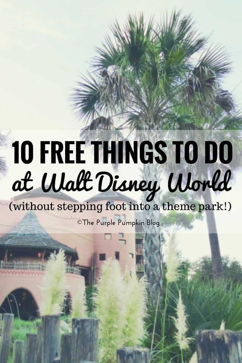 10 Free Things To Do At Walt Disney World (Without Stepping Foot Into A Theme Park!) 57/#100DaysOfDisney