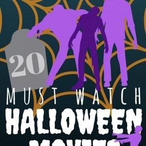 20 Must Watch Halloween Movies