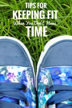 Tips for keeping fit when you don't have time