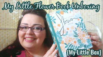 My Little Flower Book - My Little Box Unboxing