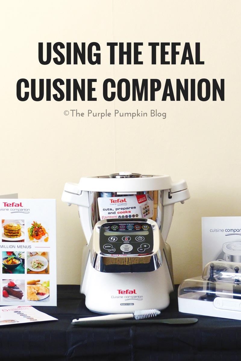 Using the tefal cuisine companion the purple pumpkin blog for Cuisine companion