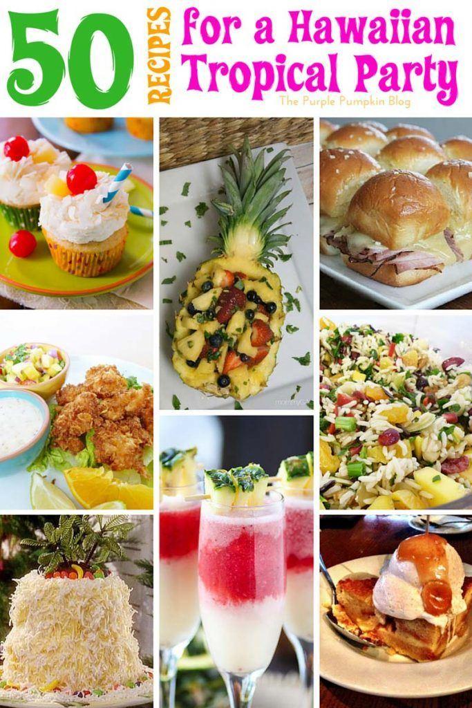 50 Recipes for a Hawaiian Tropical Party