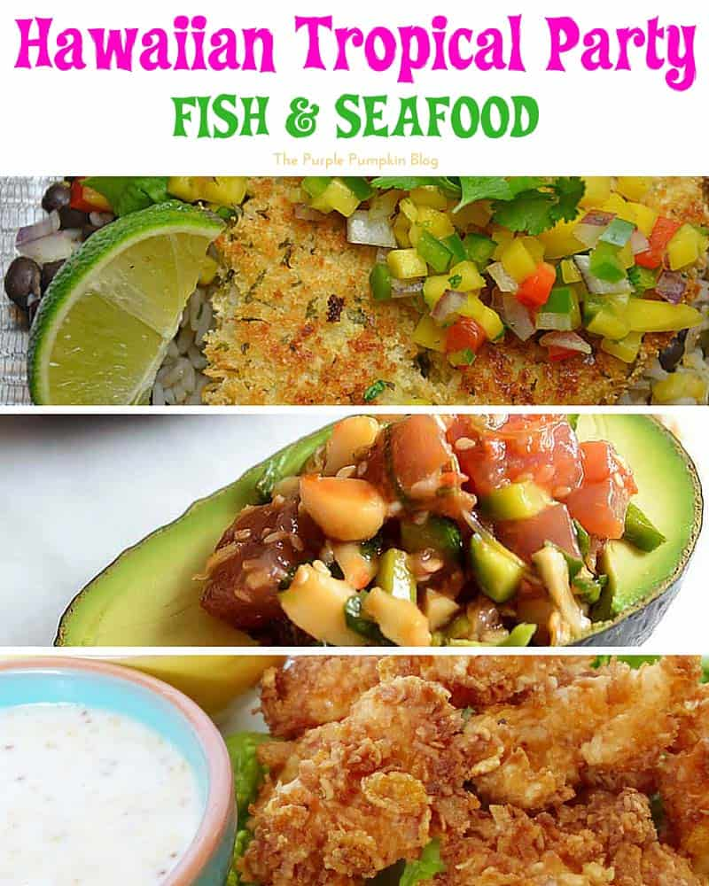 Hawaiian Tropical Party Recipes - Fish & Seafood + lots more delicious recipes!