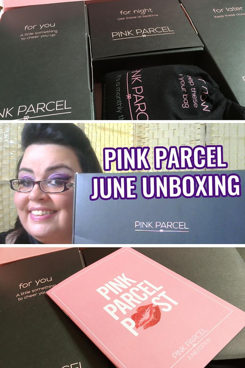 Pink Parcel - June Unboxing