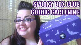 Spooky Box Club - Gothic Gardening Box