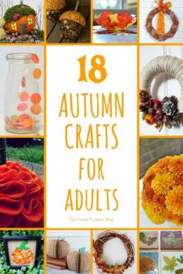 18 Autumn Fall Crafts for Adults