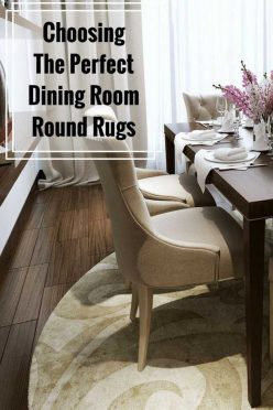 Choosing The Perfect Dining Room Round Rugs