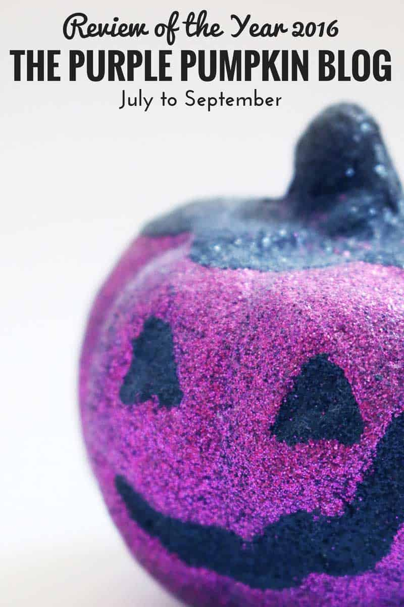 Review of the Year - The Purple Pumpkin Blog - July to September