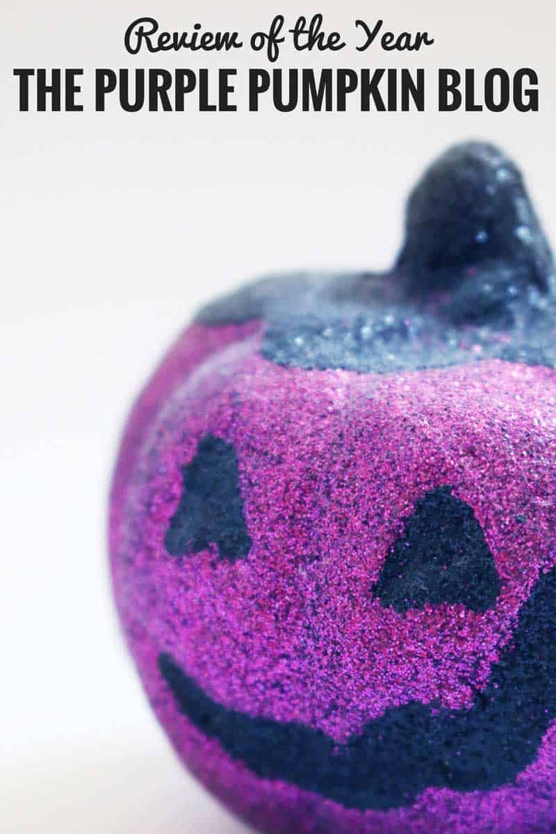 Review of the Year - The Purple Pumpkin Blog
