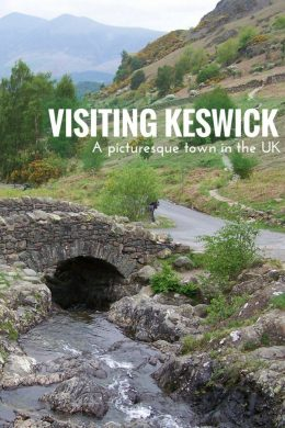 Visiting Keswick - a picturesque town in the UK