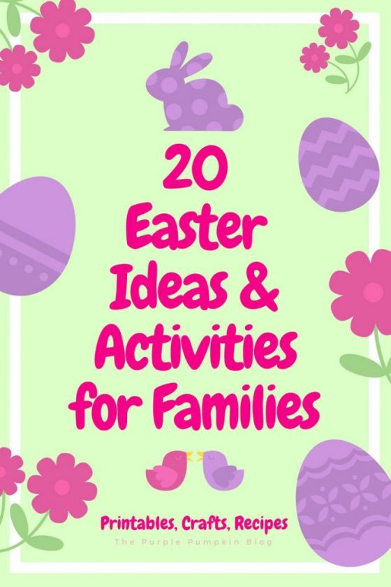 20+ Easter Ideas & Activities for Families. Including free printables, craft ideas, delicious recipes, and outdoor activities during Easter Week and through Easter Weekend.