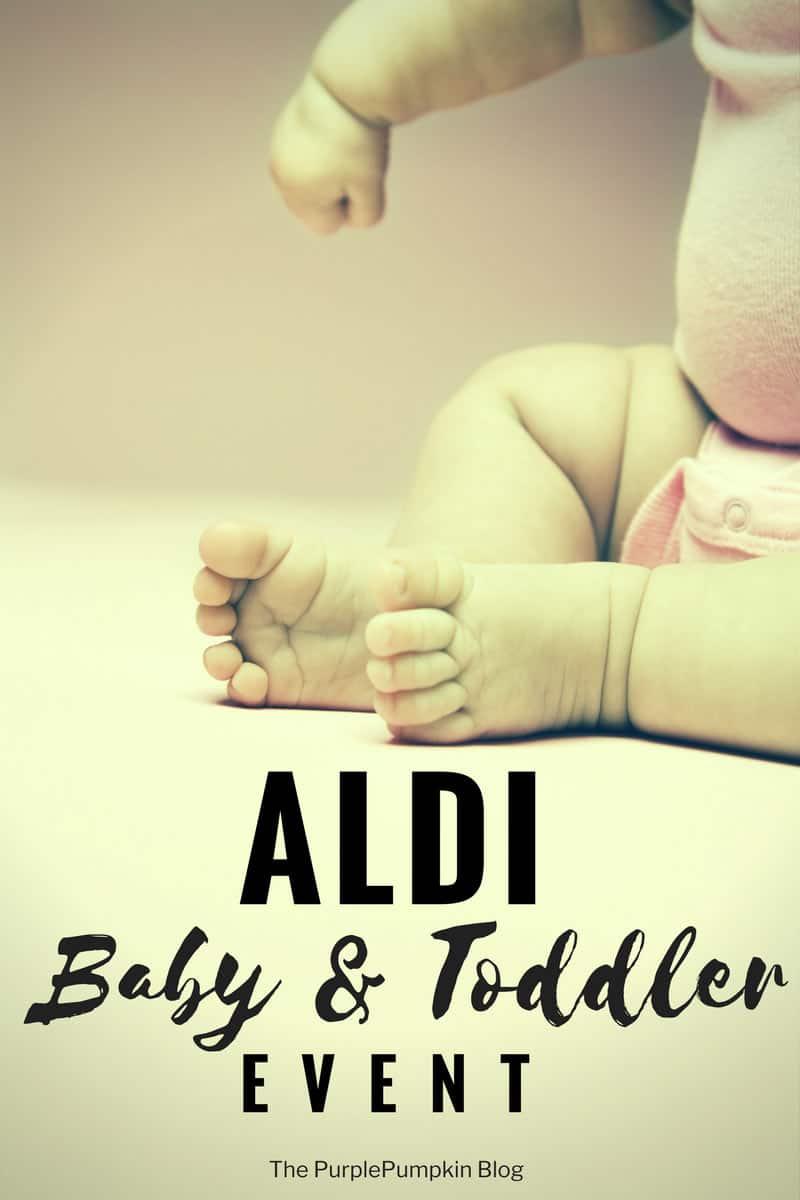 aldi 39 s baby toddler event is back the purple pumpkin blog. Black Bedroom Furniture Sets. Home Design Ideas
