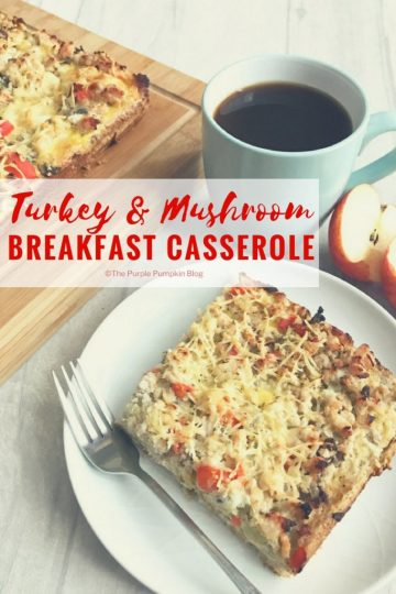 This recipe for Turkey & Mushroom Breakfast Casserole is a great make, and cook ahead dish. Perfect for meal prepping, or for making things easier in the kitchen at breakfast time. We all know how hectic it can be in the mornings, so this easy, delicious breakfast starts the day off right! It would also make a fabulous addition to Sunday Brunch!