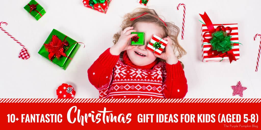10+ Fantastic Christmas Gift Ideas For Kids (aged 5-8)