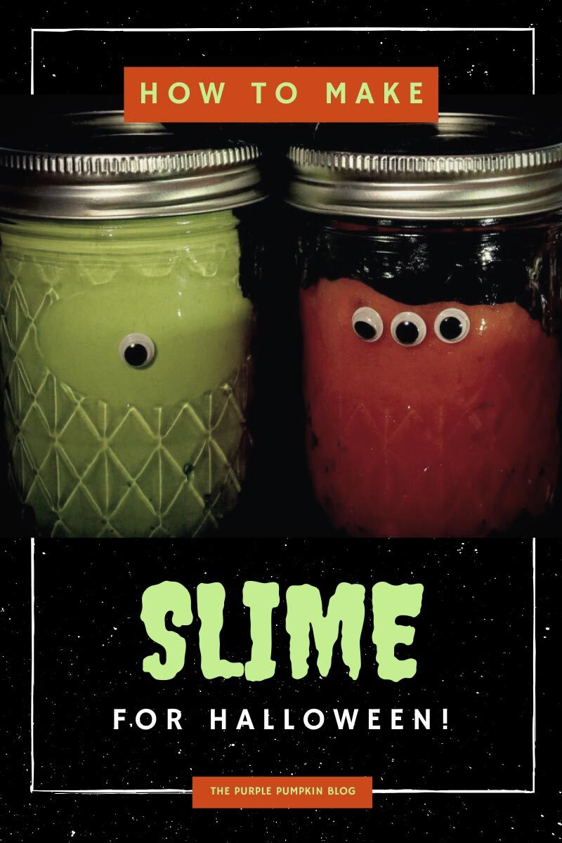 "3 jars of homemade Halloween slime - one green, one orange, and one grey with red glitter. The jars have eyeballs stuck to them and text overlay says""How To Make Slime for Halloween"""