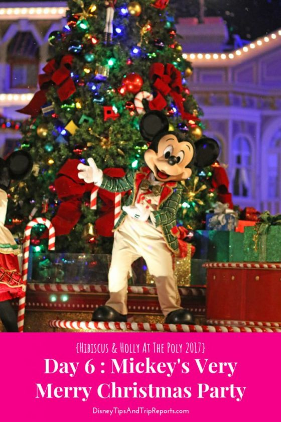 Day 6: Mickey's Very Merry Christmas Party / H&H@ TP 2017