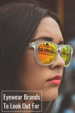 Eyewear Brands To Look Out For