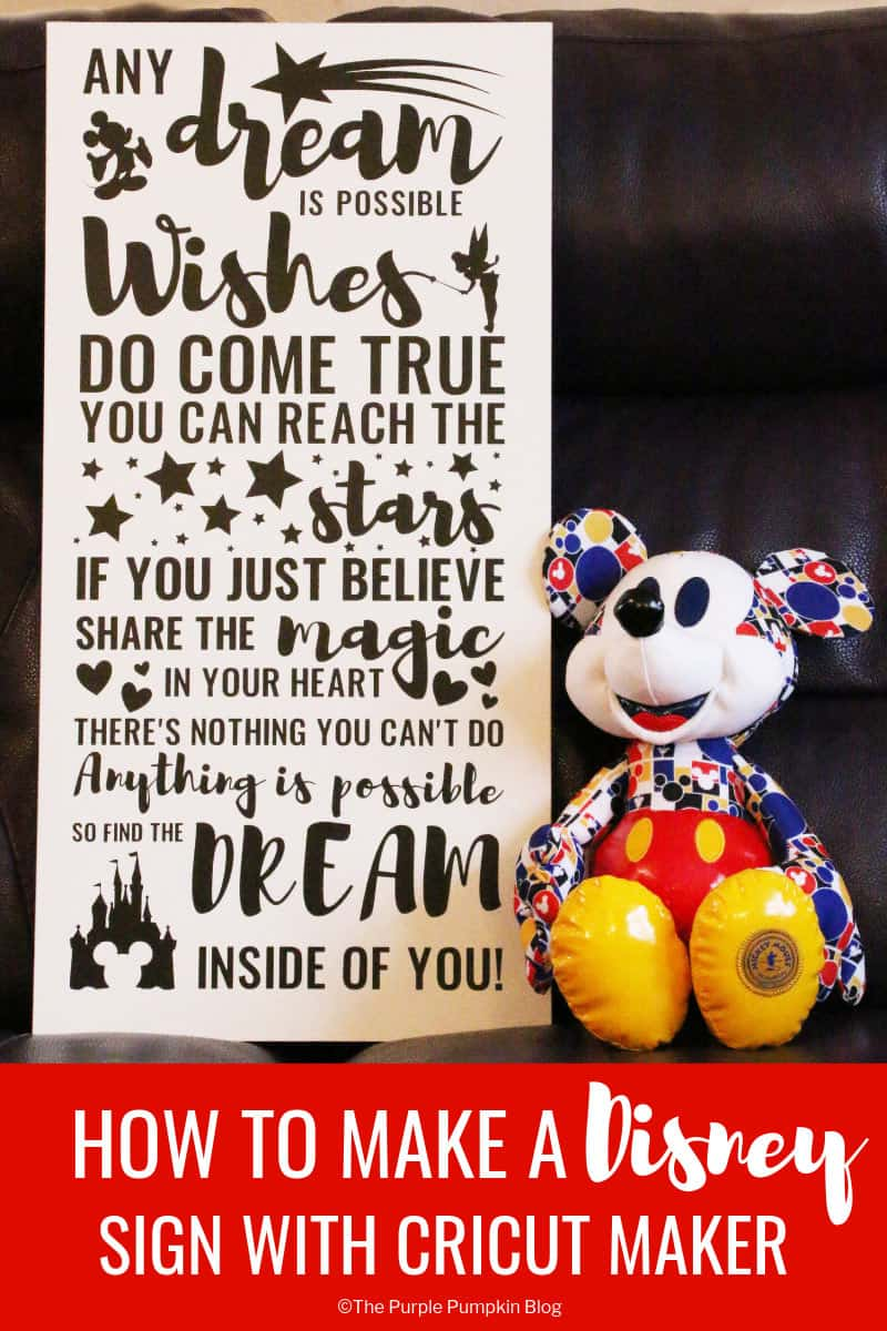 Ever wondered how to make those awesome wooden Disney signs? Well, now you can with this tutorial. Learn how to turn your favourite Disney quote or song lyrics into a piece of art that you can cut with a Cricut Maker, and transfer to a wooden board. The hardest part is deciding which Disney quote to use! #WoodenDisneySign #DisneyQuotes #CricutMaker #CricutMade #ThePurplePumpkinBlog