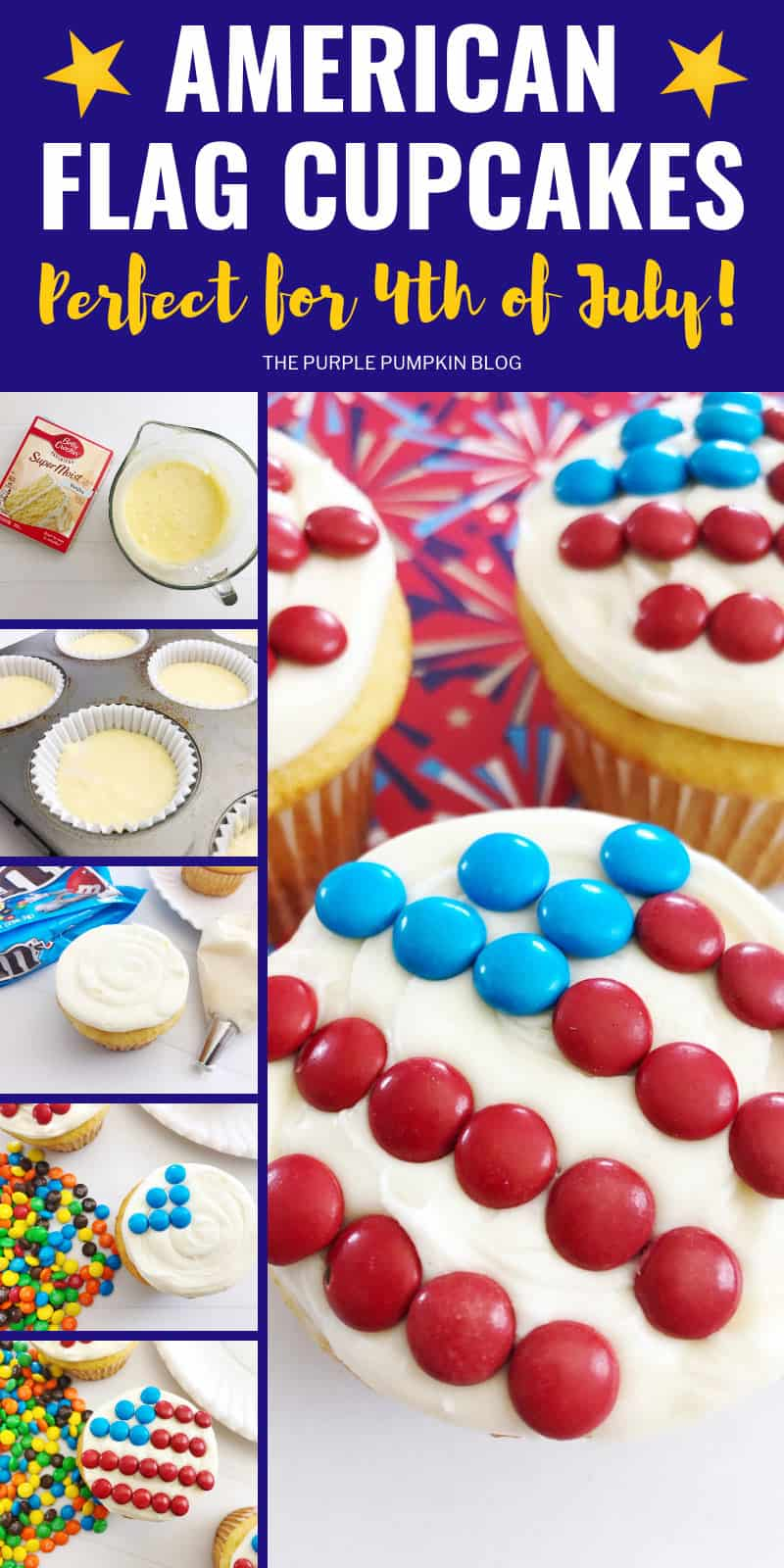 American Flag Cupcakes - Perfect for 4th of July!