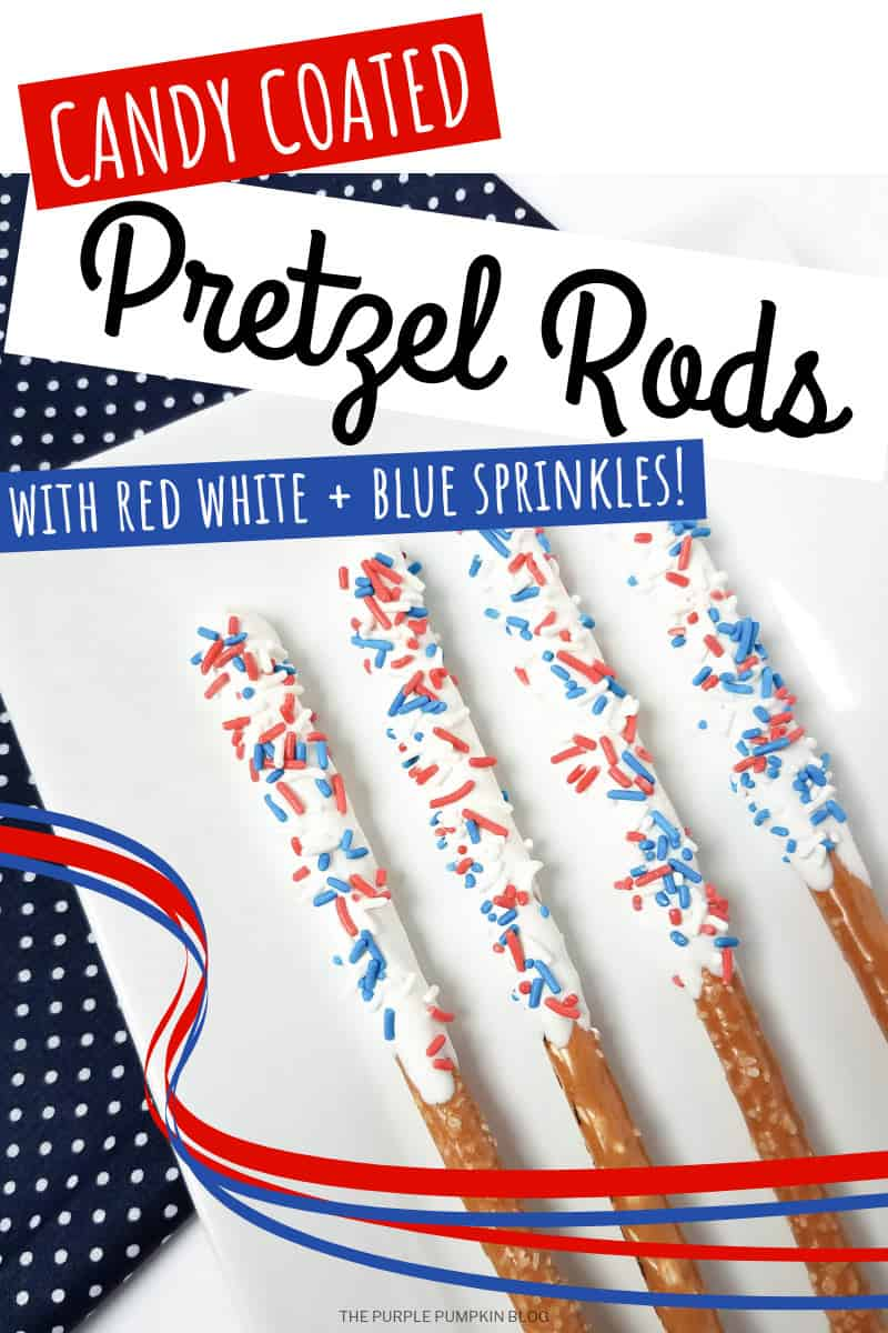 Candy coated pretzel rods with red white + blue sprinkles