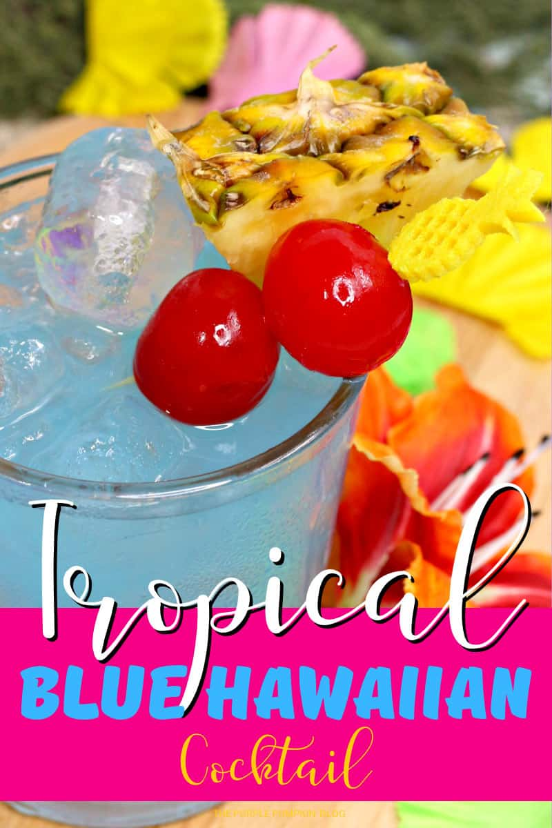Tropical Party Cocktails - Blue Hawaiian