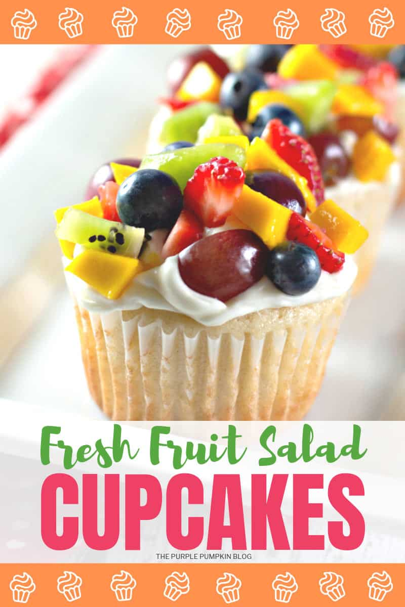 Fresh Fruit Salad Cupcakes