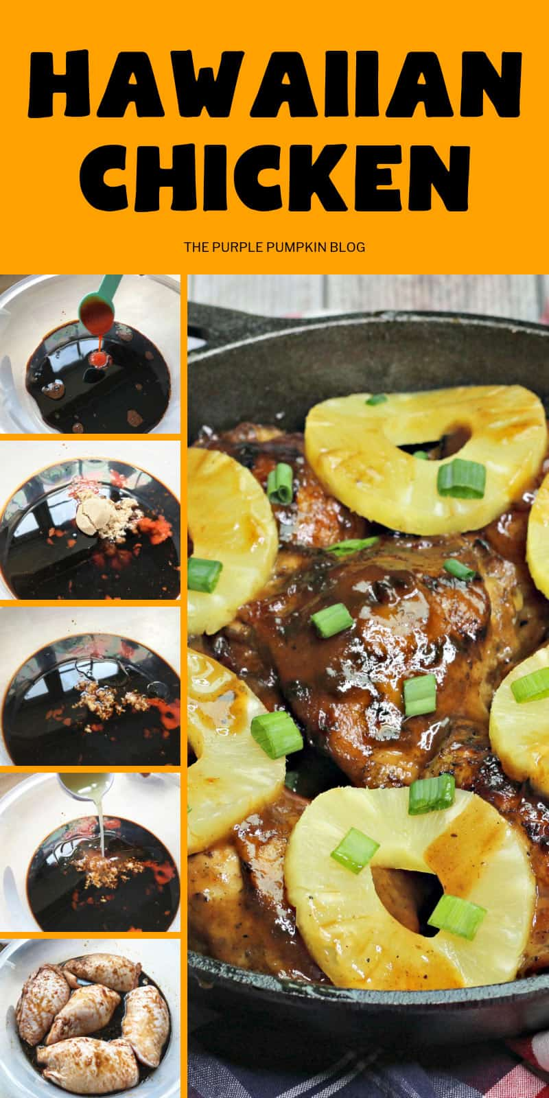 Step by step images of marinating and cooking hawaiian chicken