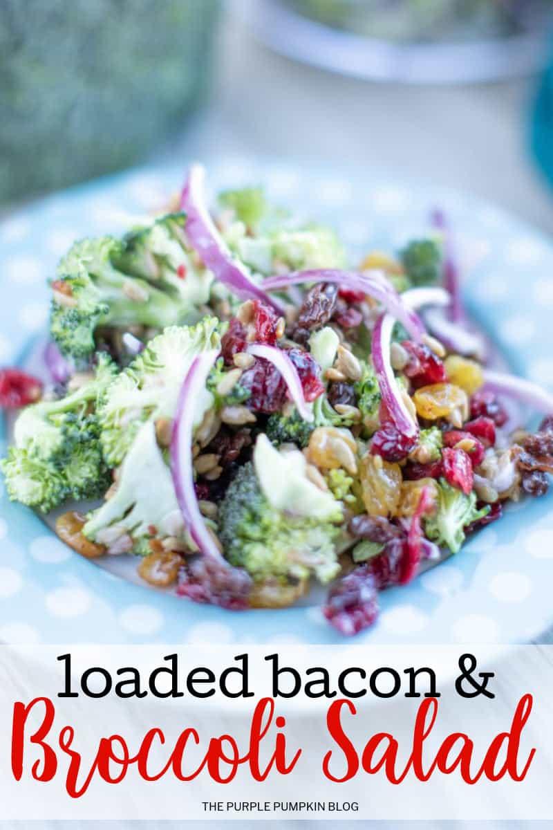 Loaded bacon and broccoli salad