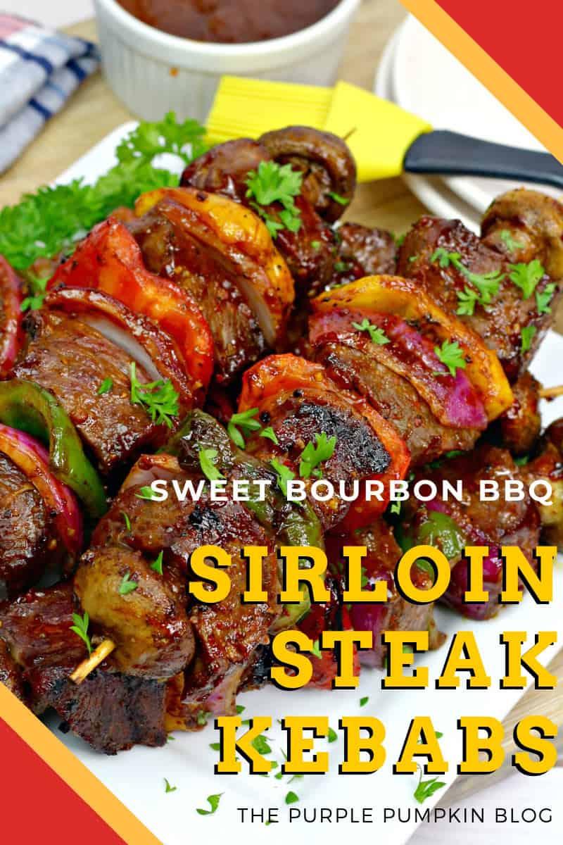 Sweet Bourbon BBQ Sirloin Steak Kebabs