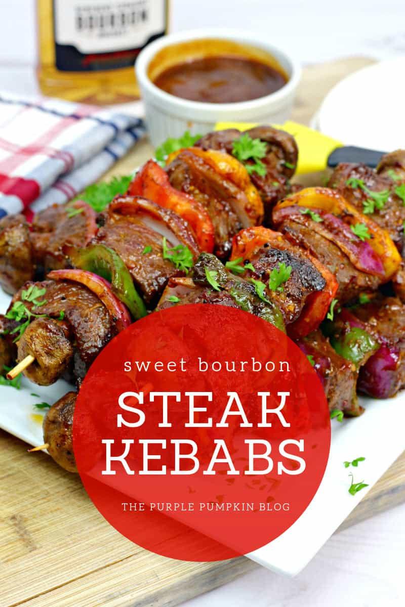Sweet Bourbon Steak Kebabs
