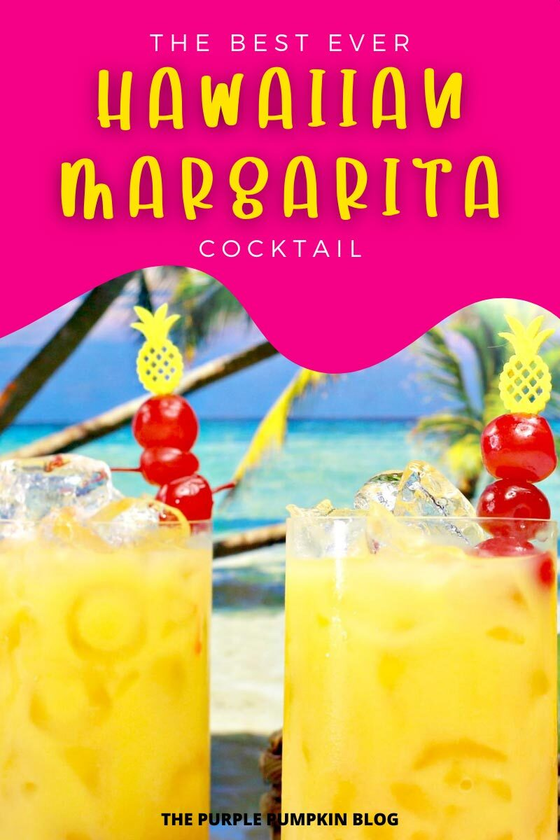 The Best Ever Hawaiian Margarita Cocktail