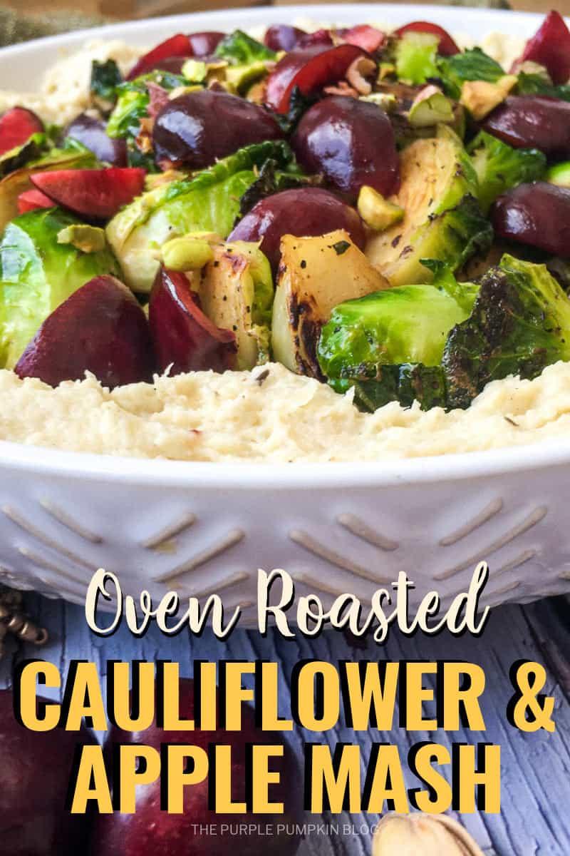 Oven Roasted Cauliflower & Apple Mash