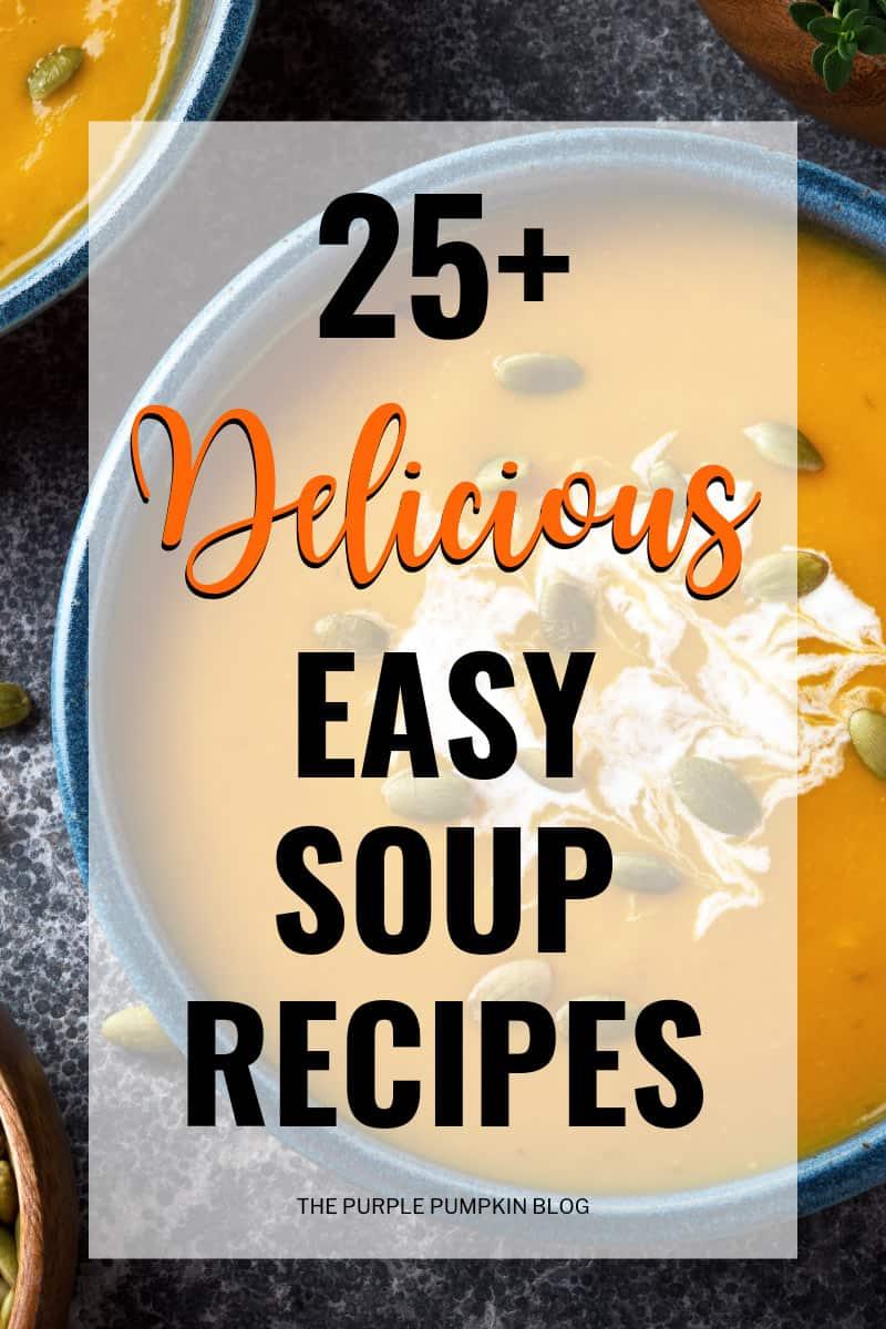 25-Delicious-Easy-Soup-Recipes
